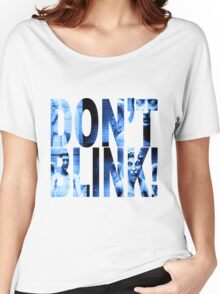 Weeping Angels - Don't Blink!! Blue* Women's Relaxed Fit T-Shirt