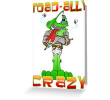 Crazy Toad Greeting Card