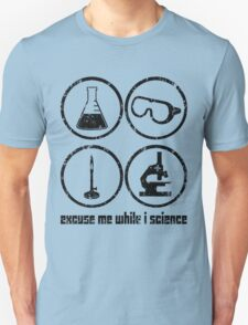 Excuse Me While I Science: Safety Goggles Required - Black Text Version T-Shirt