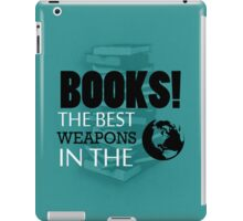 You want weapons? We're in a library! (Alternative) iPad Case/Skin