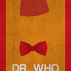 Dr. Who Minimalism Poster by thegDesigns