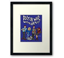 """""""Doctor Who, Where Are You?"""" Framed Print"""