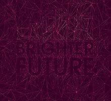 Brighter Future by Matt Dunne