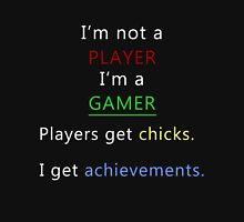 I'm not a player i'm a gamer Unisex T-Shirt