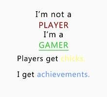 I'm not a player i'm a gamer (black) Unisex T-Shirt