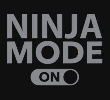 Ninja Mode On by BrightDesign