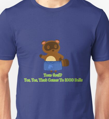 Sell your Soul to Tom Nook Unisex T-Shirt
