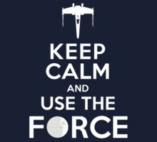 Keep calm and use the force Kids Clothes