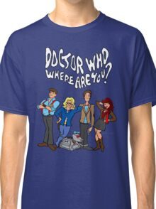 """Doctor Who, Where Are You?"" Classic T-Shirt"