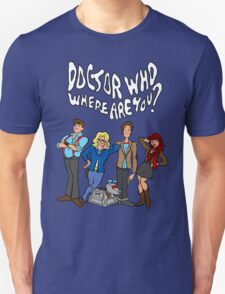 """Doctor Who, Where Are You?"" T-Shirt"