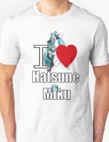 I Love Hatsune Miku T-Shirt