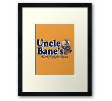 Uncle Bane's  Framed Print