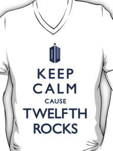 Keep Calm cause 12th ROCKS! T-Shirt