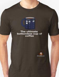Ultimate Bottomless Coffee (Whovian Edition) Unisex T-Shirt