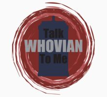 Talk Whovian To Me by Jayne Plant