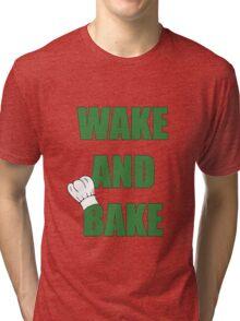 Wake And Bake Tri-blend T-Shirt
