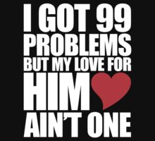 99 Problems for him by mrtdoank