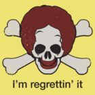 I'm Regrettin' It by BenClark