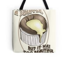 Souffle girl Tote Bag