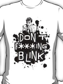 peter capaldi don't blink (clean) T-Shirt