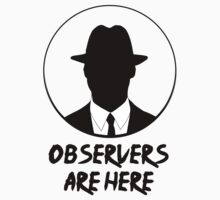 Observers are here by SaRtE