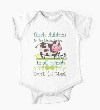 Be Kind to Animals Don't Eat Meat One Piece - Short Sleeve