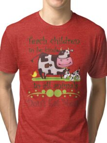 Be Kind to Animals Don't Eat Meat Tri-blend T-Shirt