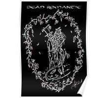 Dead Romantic Poster