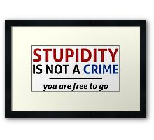 You are free to go Framed Print