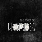 the power of words by Ingz