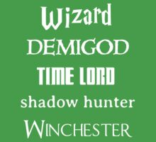 Fandoms: Wizard, Demigod, Time Lord, Shadow Hunter, Winchester Kids Clothes