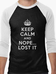 Keep calm and nope...i lost it Men's Baseball ¾ T-Shirt