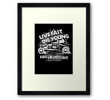 Hot Rod Live Fast Die Young - White (alpha bkground) Framed Print