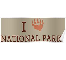 I love national parks Poster