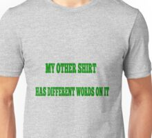 This Shirt Is Different Unisex T-Shirt
