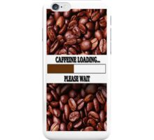 ☝ ☞ CAFFEINE LOADING IPHONE CASE ☝ ☞ iPhone Case/Skin