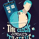 The Clock Strikes Twelve | Doctor Who by Risa Rodil