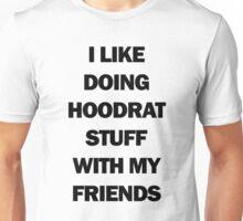 Hoodrat Shenanigans Unisex T-Shirt