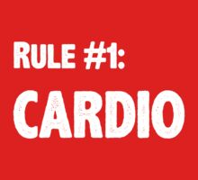 Rule #1 Cardio by geekery