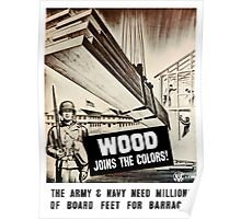 Wood Joins The Colors -- Army WWII Poster