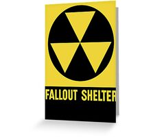 Fallout Shelter Sign Greeting Card