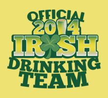OFFICIAL 2014 IRISH drinking TEAM! T-Shirt
