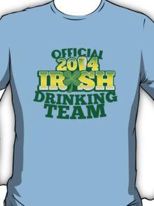 OFFICIAL 2014 IRISH drinking TEAM! T-Shirt