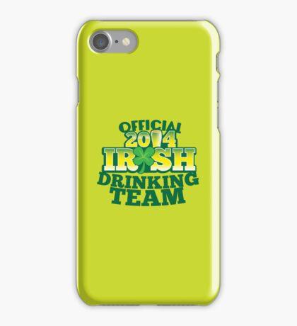 OFFICIAL 2014 IRISH drinking TEAM! iPhone Case/Skin