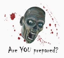 Are you prepared for the Zombie Apocalypse? by Kim West