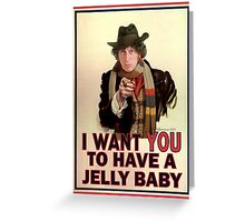 I want you to have a jelly baby Greeting Card