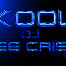 """Kool DJ LeeCrisp........"" by atomikboy"