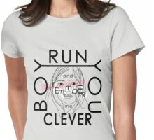 Doctor Who tee   Clara quote   Run you clever boy... Womens Fitted T-Shirt
