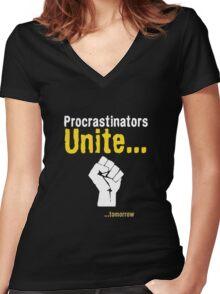 Procrastinators unite... tomorrow Women's Fitted V-Neck T-Shirt