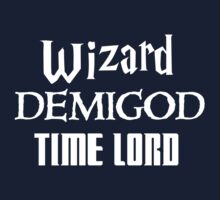 Fandoms: Wizard, Demigod, Time Lord by Fiona Boyle